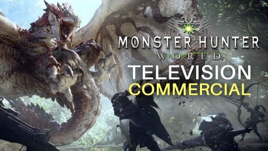 Monster Hunter: World New TV Ad!