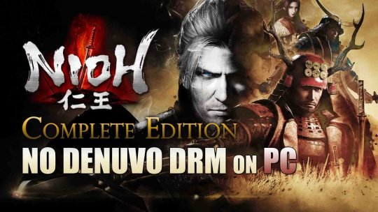 NIOH: Complete Edition Won't Use DRM Denuvo On PC!