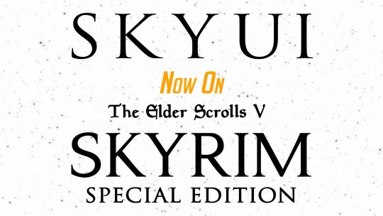 """SkyUI"" Now On TES V: Skyrim Special Edition"