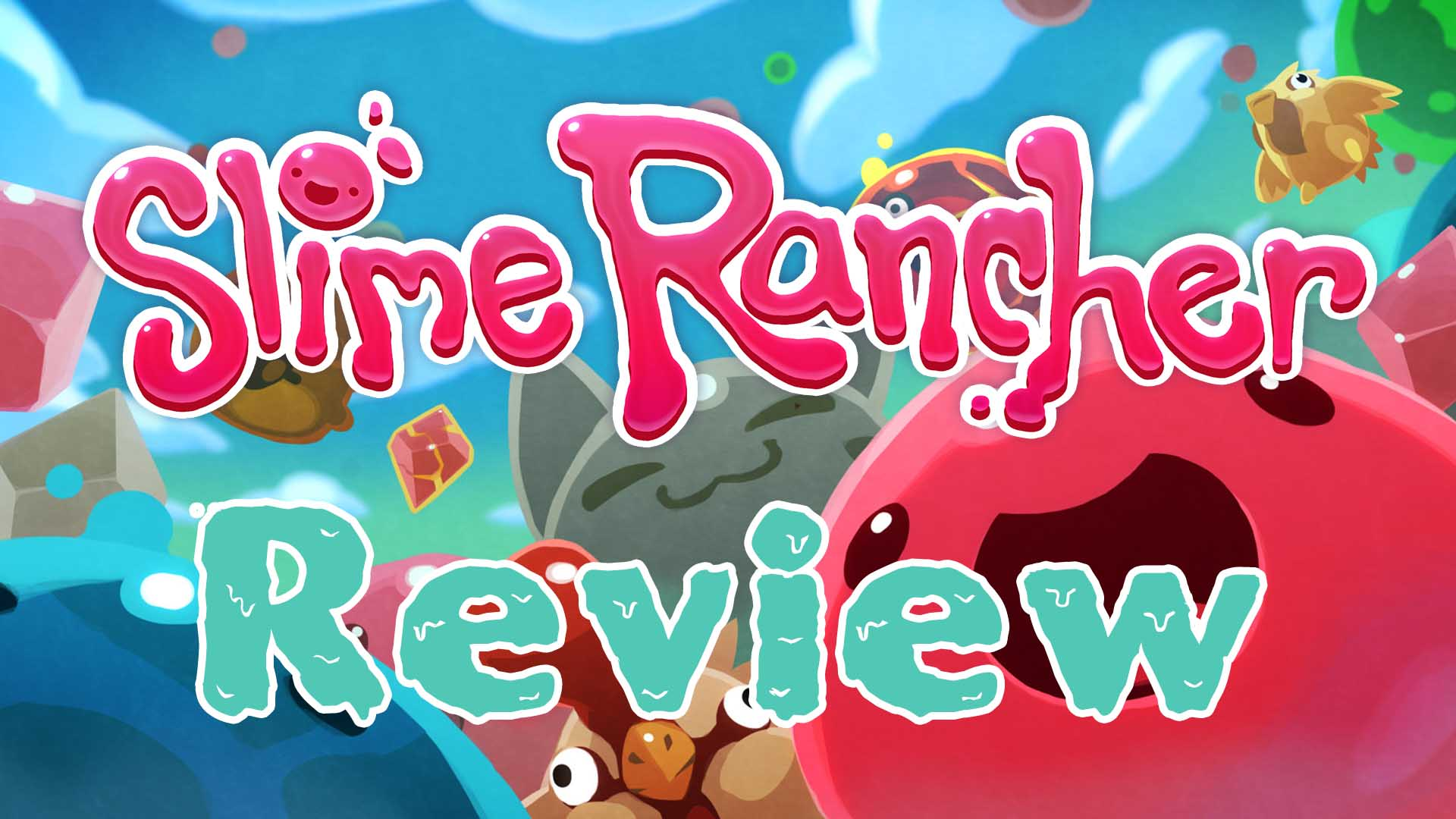 Slime Rancher Review: