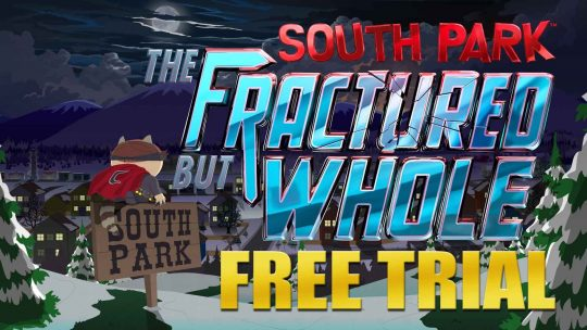 South Park: The Fractured But Whole Free Game Trial Available Now!