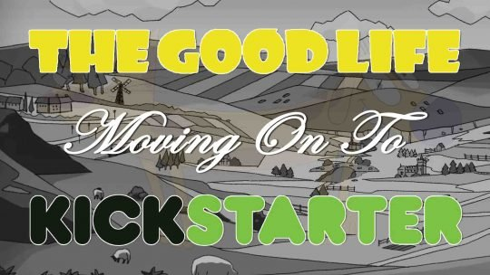"RPG ""The Good Life"" FIG Campaign Ends In Failure"