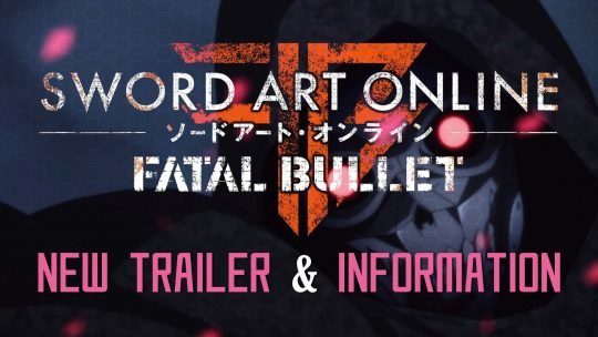 Sword Art Online: Fatal Bullet – New Trailer, Character Creator, Screenshots & More!
