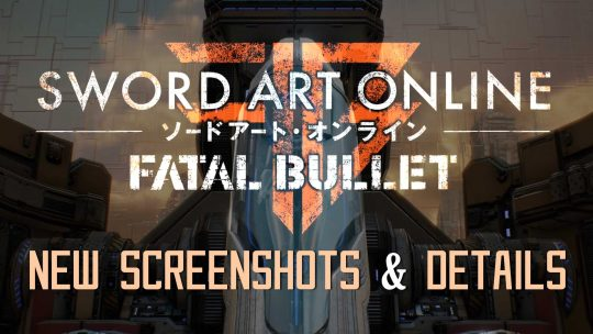 """Sword Art Online: Fatal Bullet"" New Info & Images On Story, Characters, Customization & More!"