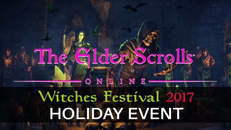 The Elder Scrolls Online Holiday Event: Witches Festival 2017 Details!