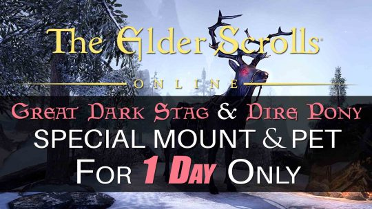 The Elder Scrolls Online 'Dire Pony' Pet & 'Great Dark Stag' Mount Available For 1 Day Only!