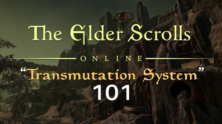 The Elder Scrolls Online Transmutation System Introduction!