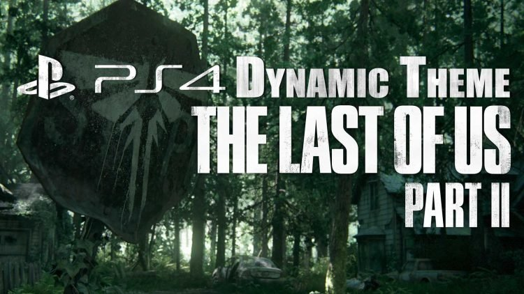 The Last of Us Part II PS4 Dynamic Theme 'Stop Sign' Now Available!