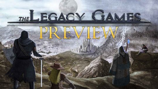 "The Legacy Games Preview – ""A Dark Fantasy Tactical RPG"""