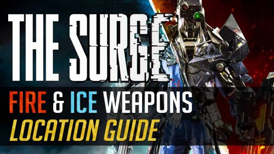 The Surge: Fire and Ice Weapons Location Guide