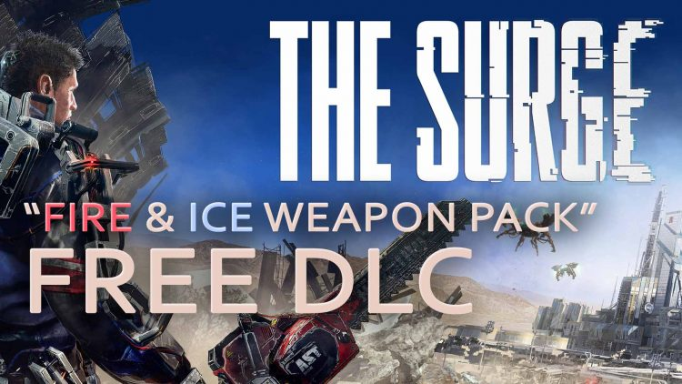 The Surge 'Fire & Ice Weapon Pack' Free DLC!