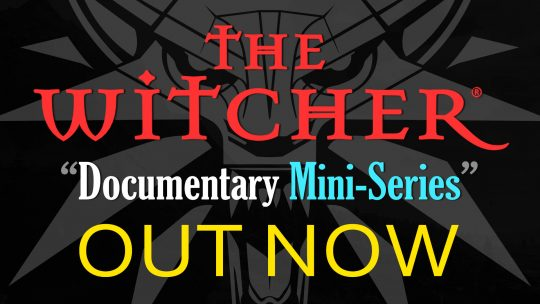 "The Witcher ""Documentary Mini-Series"" Is Out Now!"