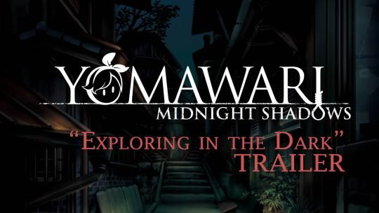 "Survival-Horror ""Yomawari: Midnight Shadows"" New Trailer!"