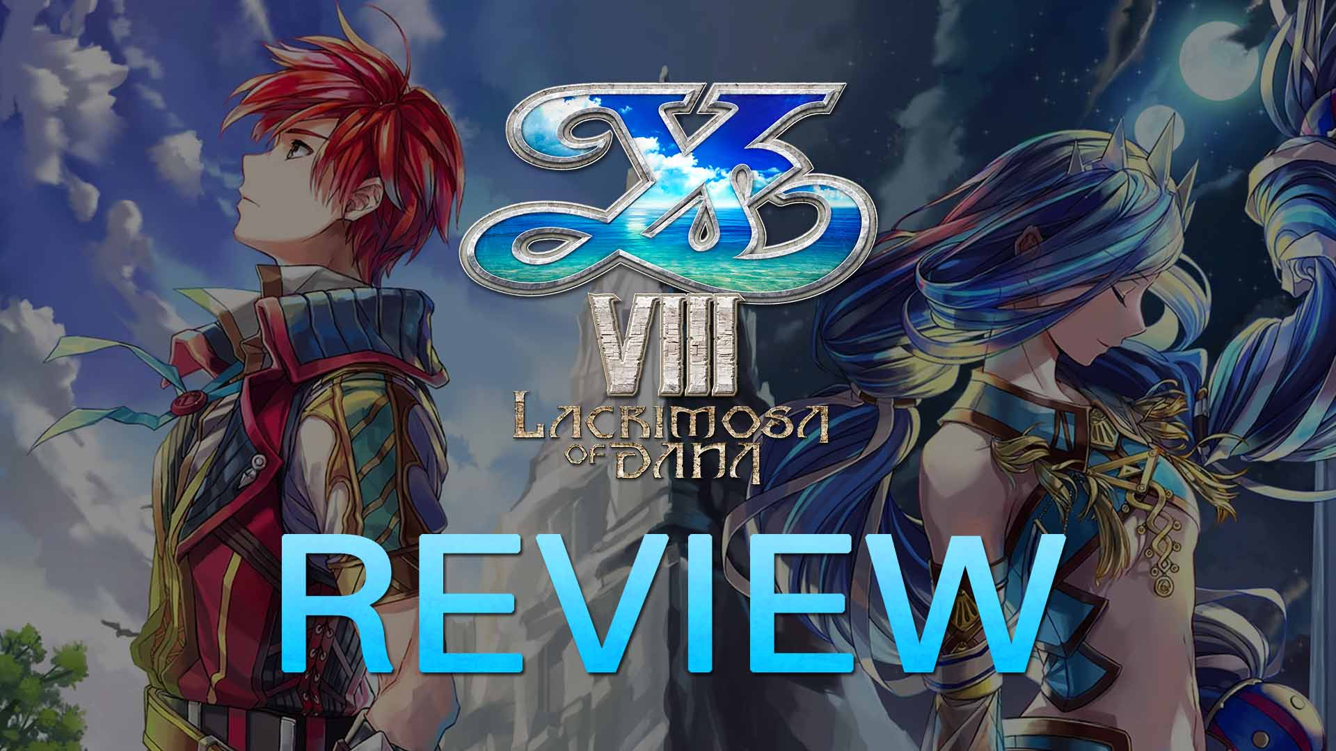 Ys Viii Lacrimosa Of Dana Review Fextralife