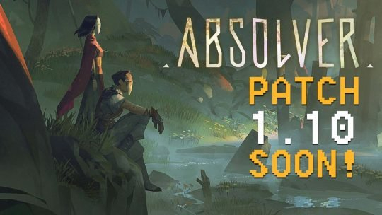 Absolver Patch 1.10 Incoming!