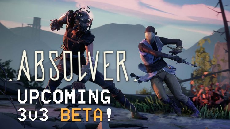 Absolver 3v3 BETA Starting This Weekend!