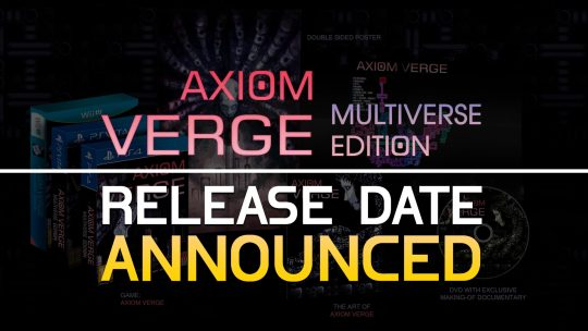 Axiom Verge: Multiverse Edition Release Date Announced!