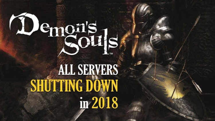 Demon's Souls Servers To Shut Down In 2018 [UPDATE]