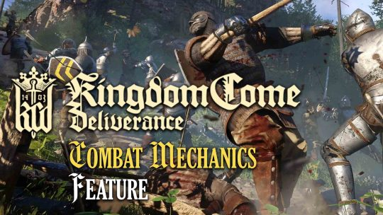 Kingdom Come: Deliverance Combat Systems Feature!
