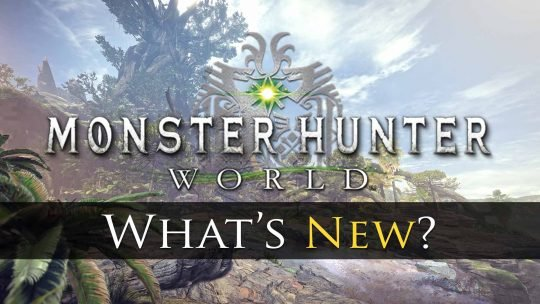 What's New In Monster Hunter: World?