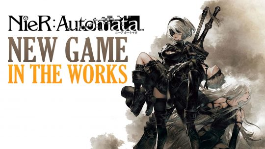 Nier: Automata Team Planning Next Game!