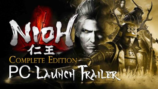 NIOH PC Launch Trailer!