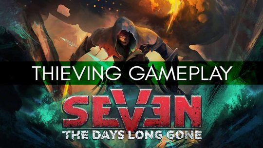 SEVEN: The Days Long Gone Isometric-RPG Gameplay Trailer!