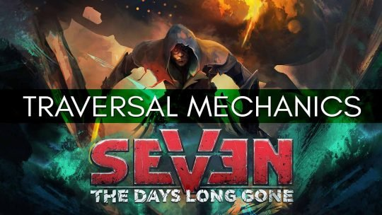 Seven: The Days Long Gone New Gameplay Video!