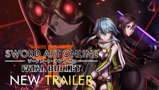 Sword Art Online: Fatal Bullet New Trailer Featuring Gameplay & Story!