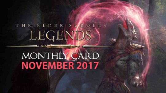The Elder Scrolls: Legends Monthly Card For November 2017