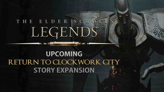 TES: Legends 'Return To Clockwork City' Story Expansion!