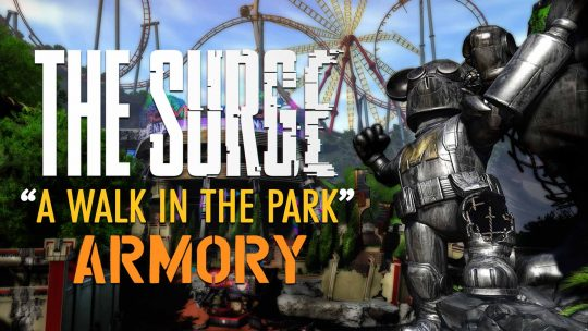 "The Surge ""A Walk In The Park"" DLC Armory!"