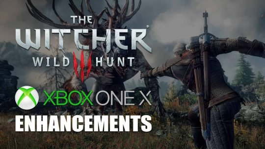 The Witcher 3: Wild Hunt Xbox One X Version Detailed!