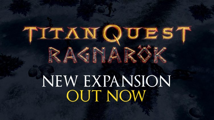 Titan Quest RPG 'Ragnarok' Expansion Out Now!