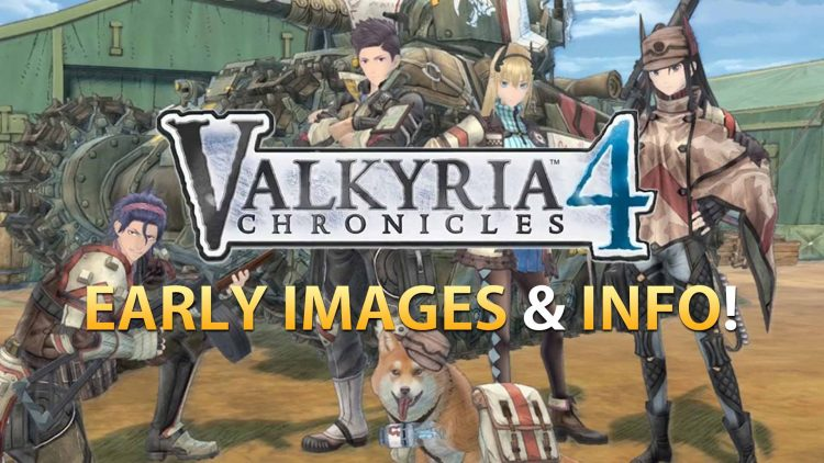 Valkyria Chronicles 4 Early Screenshots & Details!