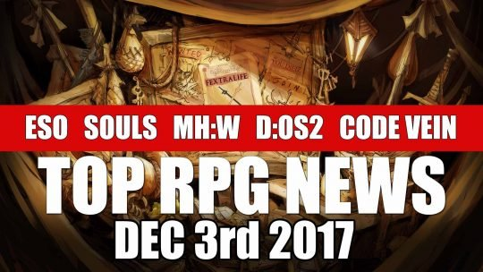RPG News Weekly Round Up – December 3rd, 2017