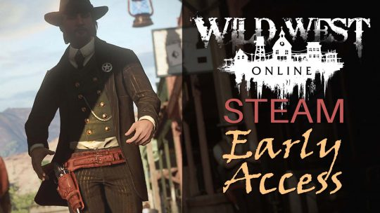 Wild West Online MMORPG Going Early Access!