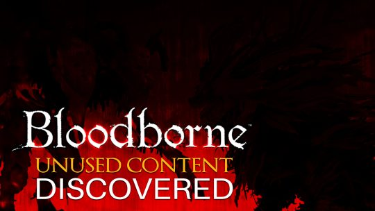 Bloodborne Cracked Open & Reveals Unseen Bosses, NPCs!