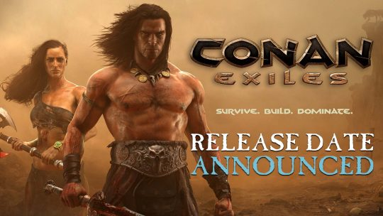 Conan Exiles Release Date, Pre-order & Collector's Edition Revealed!