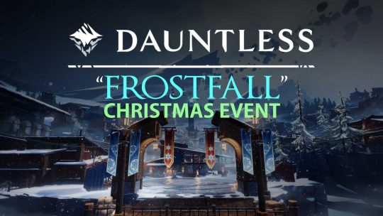 Dauntless 'Frostfall 2017' Christmas Event!