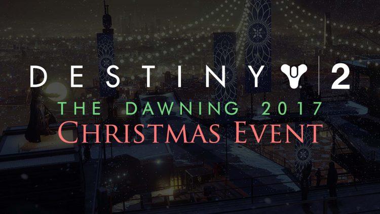Destiny 2 'The Dawning' 2017 Christmas Event Details!
