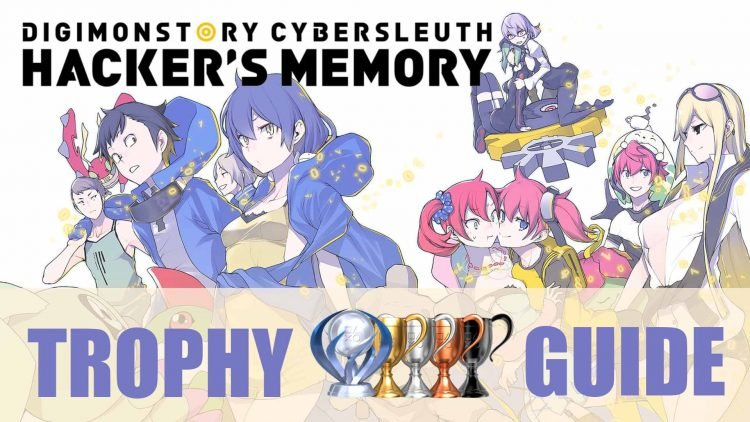 Digimon Story Cyber Sleuth Hackers Memory Trophy Guide Roadmap