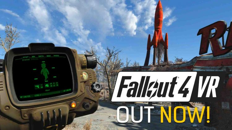 Fallout 4 VR Out Now!
