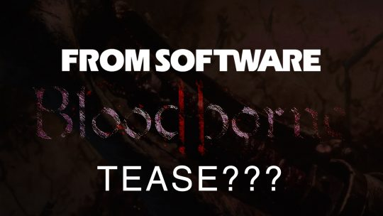 Possible Bloodborne 2 Tease?
