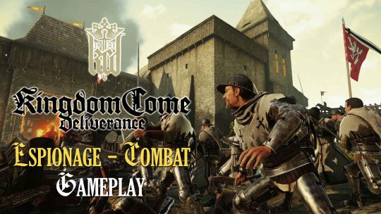 Kingdom Come: Deliverance 17 Minutes of New Gameplay!