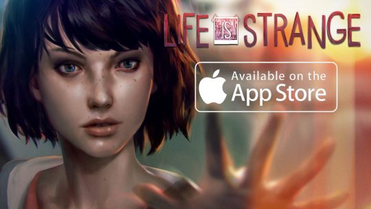 Life is Strange Now Available For iPad & iPhone!