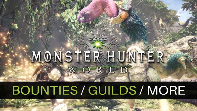 Monster Hunter: World New Details on Bounties, Guilds & More!
