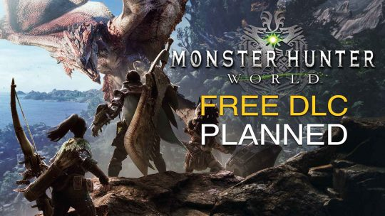 Monster Hunter: World Free DLC Updates!