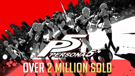 Persona 5 Has Over 2 Million Copies Sold Globally!