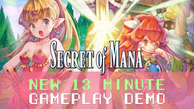 Secret of Mana 13 Minute Gameplay Demo!